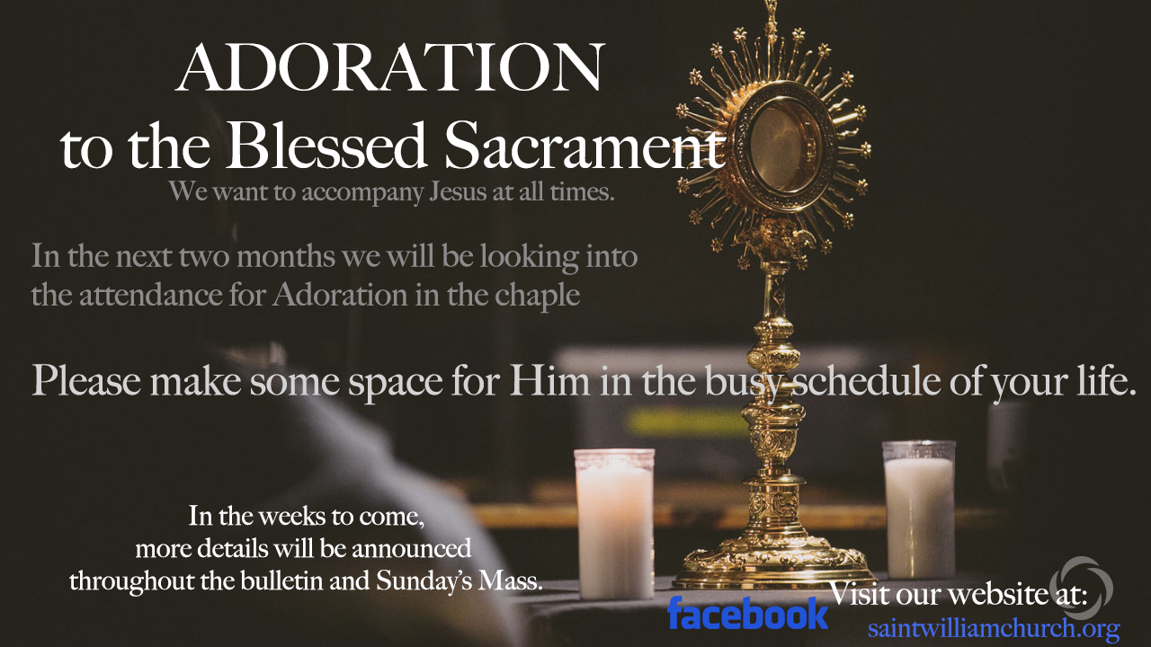 Adoration To The Blessed Sacrament St William Church